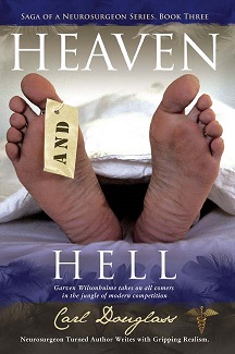 Saga of a Neurosurgeon: Heaven and Hell
