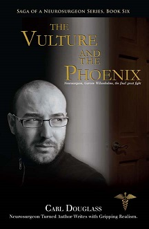 Saga of a Neurosurgeon: The Vulture and the Phoenix